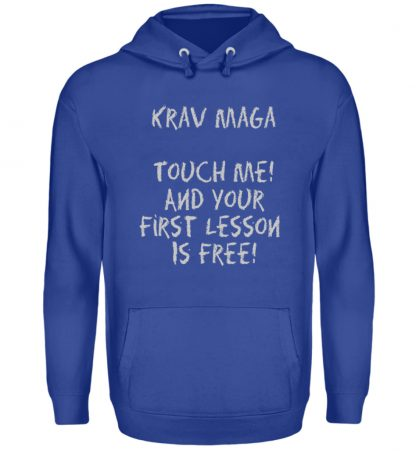 Krav Maga Touch me! And Your First.. - Unisex Kapuzenpullover Hoodie-668