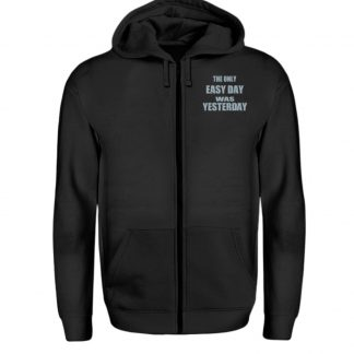 The Only Easy Day Was Yesterday - Zip-Hoodie-16