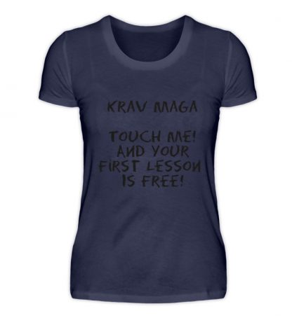 Krav Maga Touch me! And Your First.. - Damen Premiumshirt-198